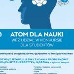 Atom dla Nauki – trwają konkursy dla studentów, samorządów i kół naukowych